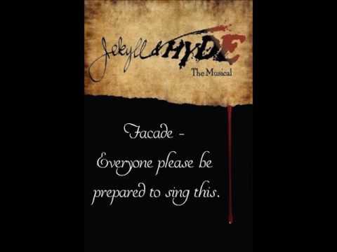 Jekyll & Hyde Auditions - Facade (Everyone)
