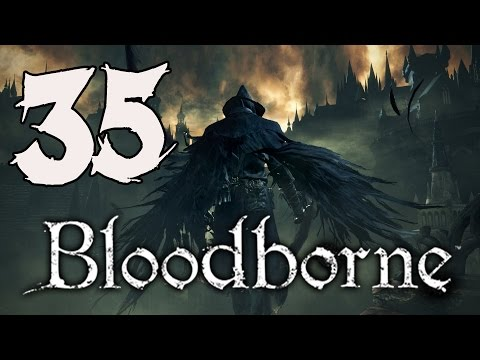 Bloodborne Gameplay Walkthrough - Part 35: Micolash, Host of the Nightmare