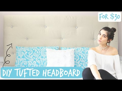 DIY: Tufted Headboard For Your Bed | Under $35