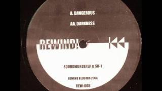 Soundmurderer & SK-1 - Dangerous