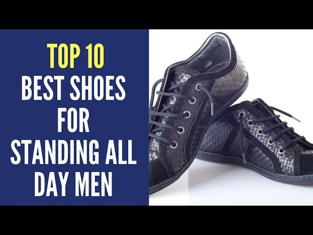 TOP 10 Best Shoes For Standing All Day
