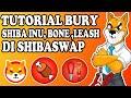 TUTORIAL STEP BY STEP BURY ( STAKING ) SHIBA INU, BONE DAN LEASH DI  SHIBASWAP -  INDONESIA