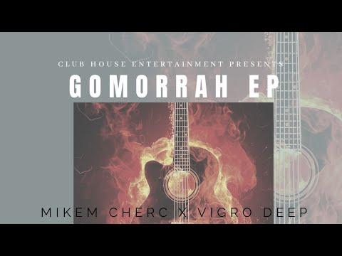 Vigro Deep x Mikem Cherc, Kabza De Small & G#BOY - iGomora(Official Audio)