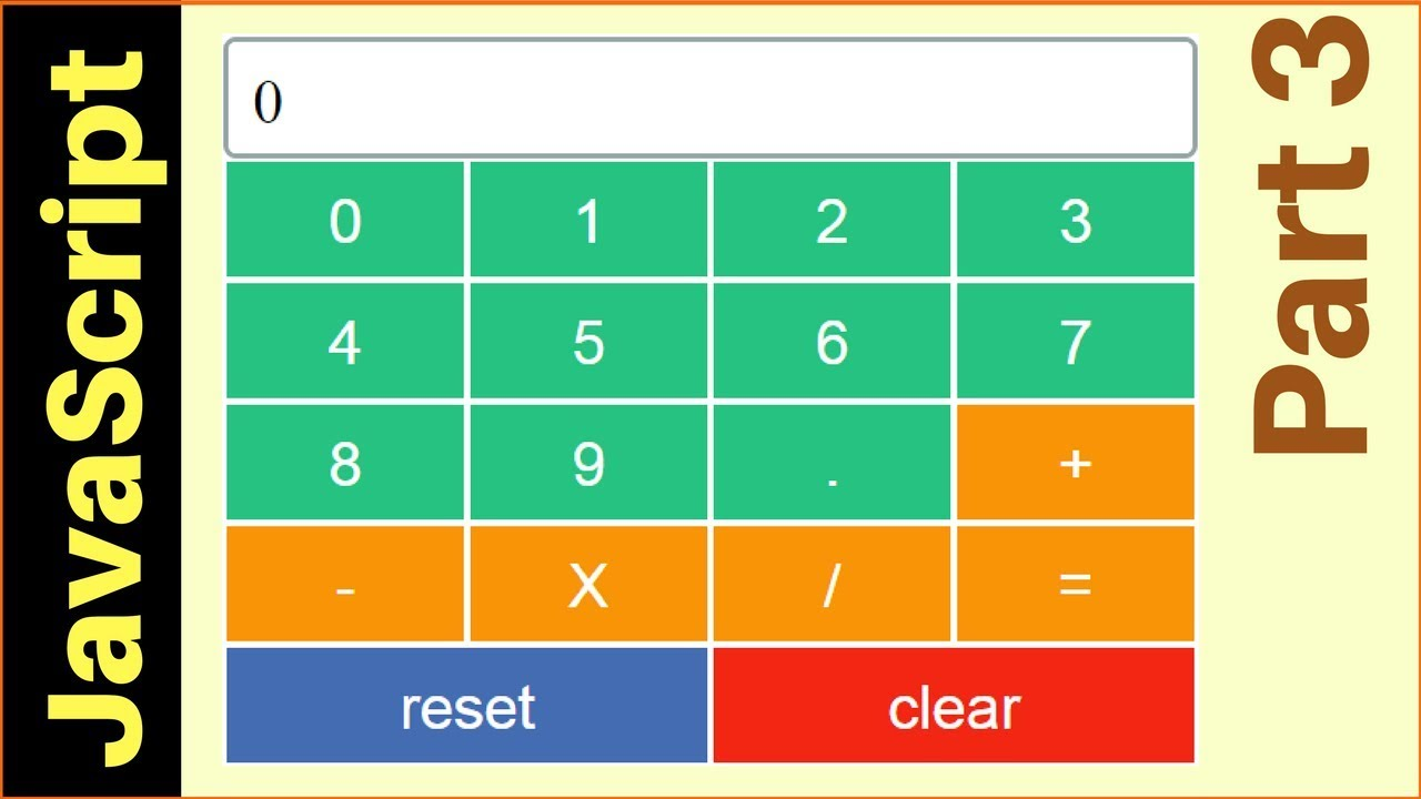 how to make a calculator in javascript source code part  how to make a calculator in javascript source code part 3 4