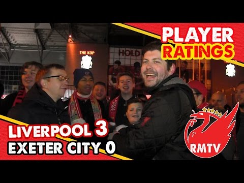 Enrique Gets a 10!   Liverpool 3 - 0 Exeter   Player Ratings