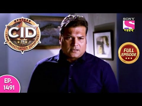 CID - Full Episode 1491 - 19th May, 2019