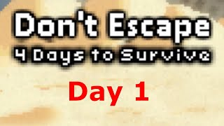 Don't Escape: 4 Days in a Wasteland - Day 1 (All Scenarios)