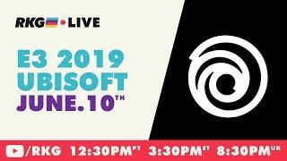 RKG Live @ E3 2019: Ubisoft Conference