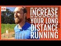 How To Increase Your Long Distance Runni
