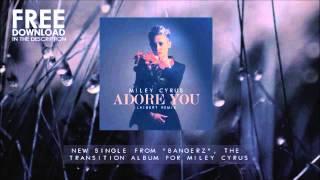 Miley Cyrus - Adore You (Laibert Remix)