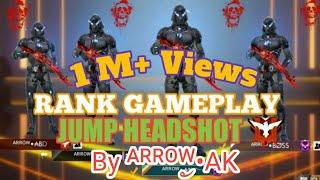 Free Fire Jump Shoot | Arrow-AK | FF Ranked Match | Top Player Free Fire