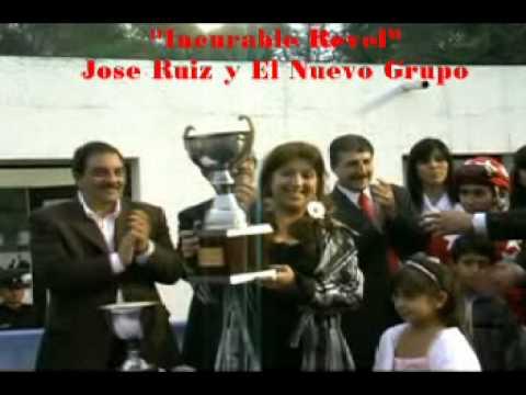 José Ruiz y El Nuevo Grupo - Incurable Rebel