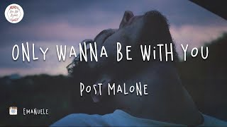Best Alternative to Post Malone - Only Wanna Be With You