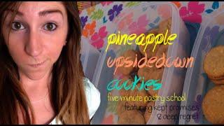 Pineapple Upside Down Cookies | Five Minute Pastry School