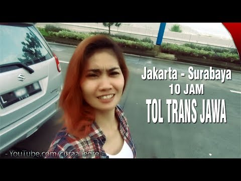 WoW.. Jakarta - Surabaya Cuma 10 JAM Lewat TOL TRANS JAWA