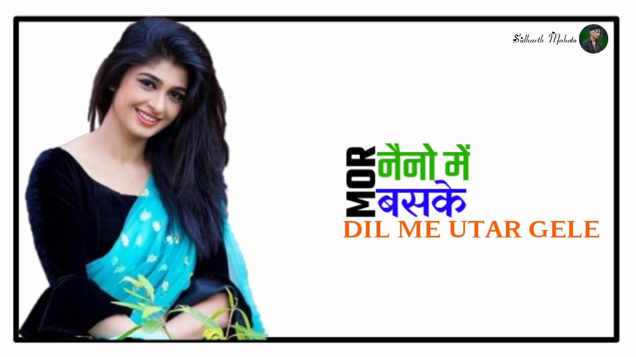 💕💕Mor nayno me baske dil me utar gele 💕💕new Nagpuri whatsapp status video 💕💕