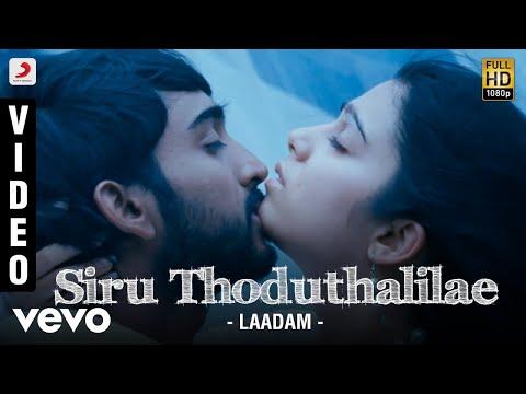 Laadam - Siru Thoduthalilae Video | Aravindhan, Charmi | Dharan