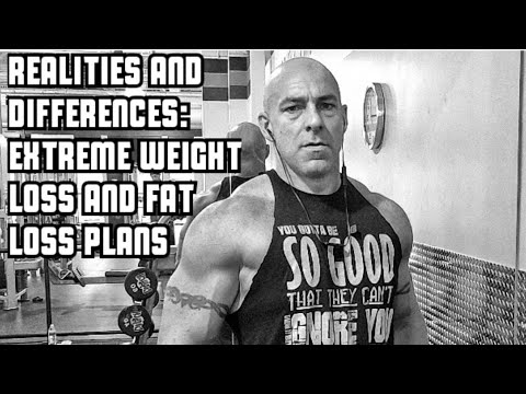 Extreme Weight Loss and Fat Loss Diets | Realities and Differences