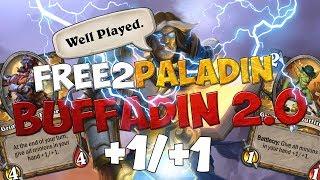 FREE TO PALADIN - BUFFADIN 2.0!! [HEARTHSTONE ITA]
