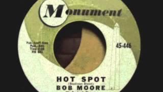 Bob Moore His Orchestra & Chorus Monument 45-446 Hot Spot