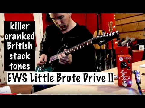 EWS LITTLE BRUTE DRIVE II demo by Pete Thorn