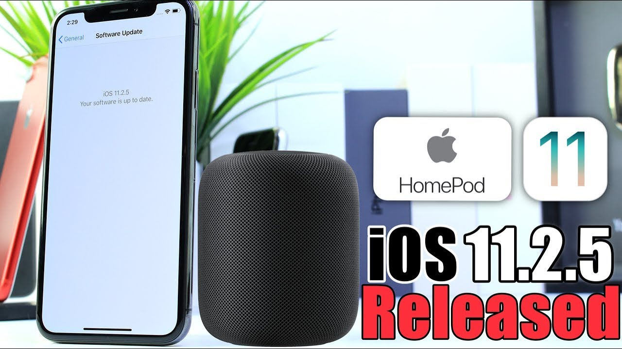 iOS 11.2.5 Officially Released | HomePod Release date announced by Apple - YouTube