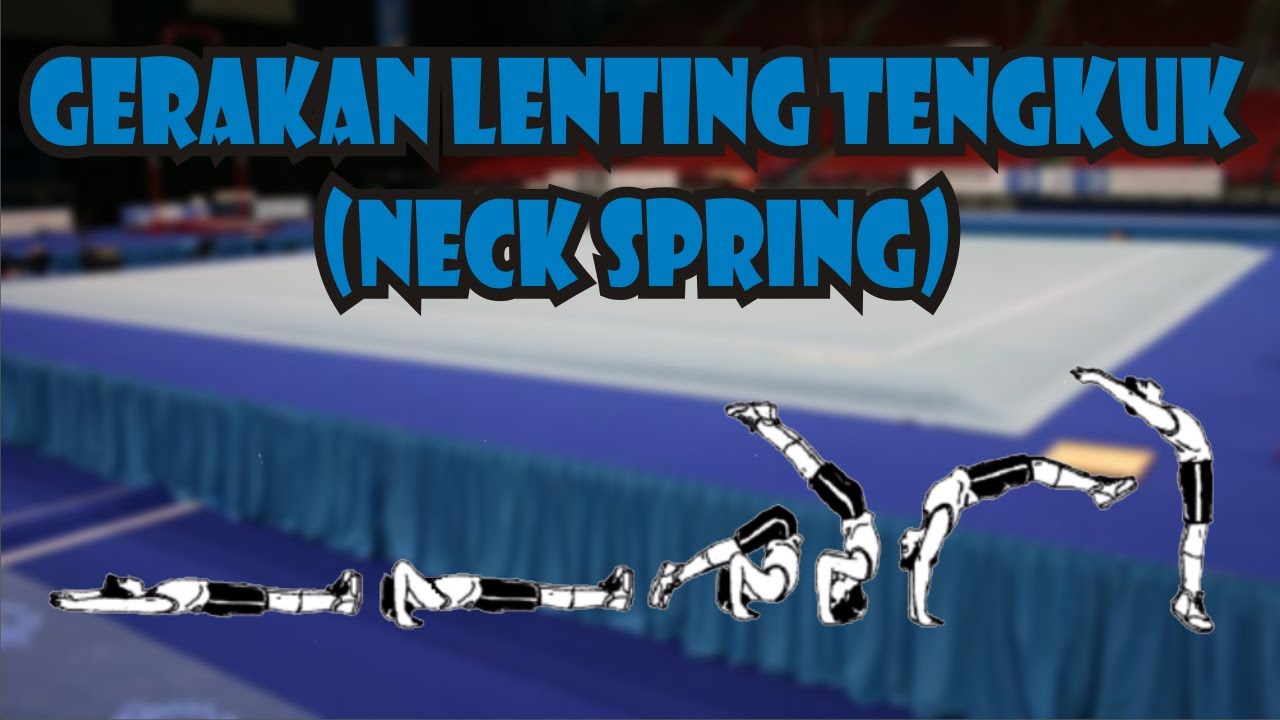 Teknik Gerakan Lenting Tengkuk Neck Spring Dalam Senam Artistik Lantai Edukasi Center Edukasi Center