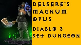 delsere s magnum opus set dungeon diablo 3