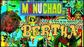 MANU CHAO: MALA VIDA feat: THE BERTHA