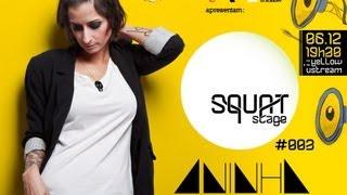 [Yellow DJ Academy] Squat Stage #003 | Aninha - Parte 3 (DJ Set)