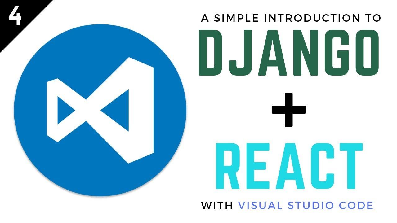 Django and React Tutorial // 4 - Deploy Django and React with Heroku