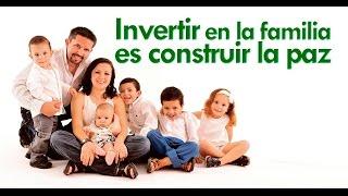 Invertir en la familia es construir la paz