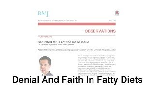EP005 Denial And Faith In Fatty Diets