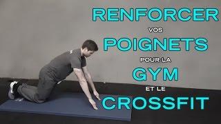 Comment renforcer les poignets pour la Gym et le CrossFit