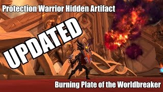 UPDATE: How To Get The Hidden Protection Warrior Artifact: Burning Plate Of The Worldbreaker
