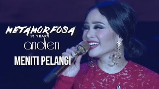 Video Andien - Meniti Pelangi | (Andien Metamorfosa) download MP3, 3GP, MP4, WEBM, AVI, FLV Maret 2018