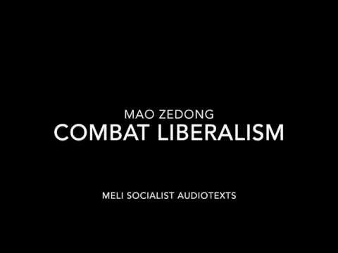 Combat Liberalism-Mao Zedong