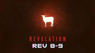 "November 29, Revelation 8-9, ""Locusts and Scorpions"""