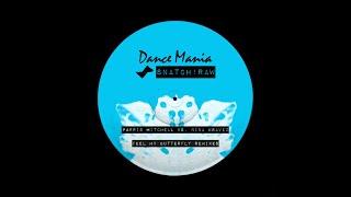 Parris Mitchell Vs. Nina Kraviz - Feel My Butterfly (Dance System & DJ Deeon Remix)