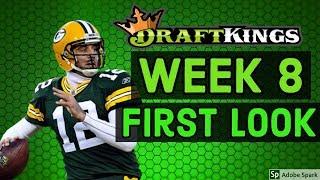 DRAFTKINGS NFL WEEK 8 FIRST LOOK LINEUP | (2018)