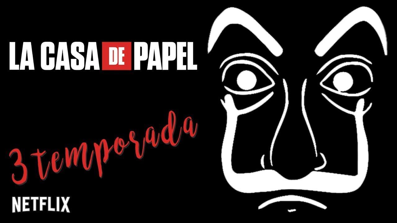 LA CASA DE PAPEL 3 temporada - O que vai acontecer?