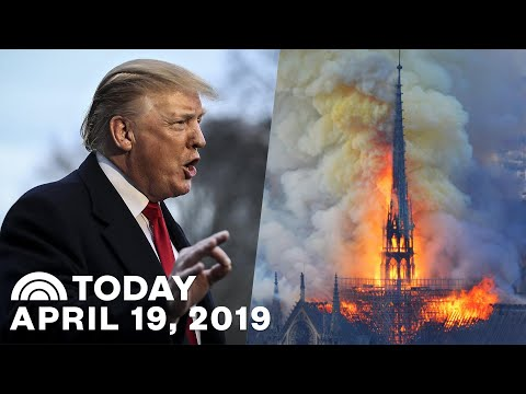 Trump Declares 'Game Over'   Possible Cause For Notre Dame Blaze   TODAY Top News