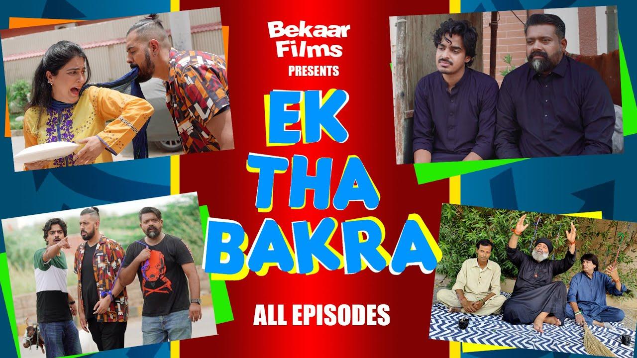Ek Tha Bakra | All Episodes | Bekaar Films