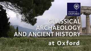Classical Archaeology and Ancient History at Oxford University thumbnail