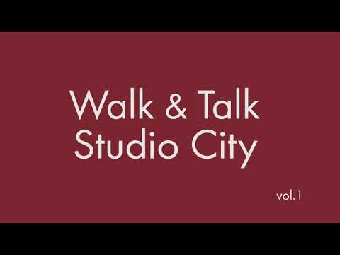 Walk & Talk Studio City Vol 1
