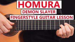 Demon Slayer: Kimetsu no Yaiba - LiSA 『炎』 HOMURA -  Guitar Fingerstyle FULL LESSON