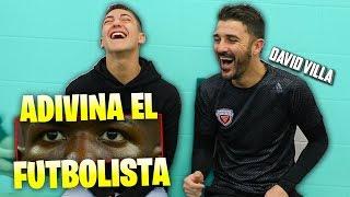 ¡¡ADIVINA EL JUGADOR!! con DAVID VILLA