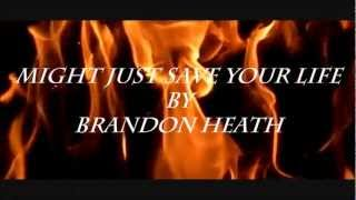 Watch Brandon Heath Might Just Save Your Life video