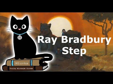 Ray Bradbury - Step (Povídka) (Sci-Fi) (Mluvené slovo CZ)