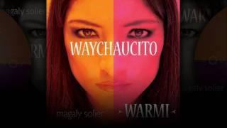 Waychaucito - Magaly Solier WARMI HD Subtitulado (Lyrics)